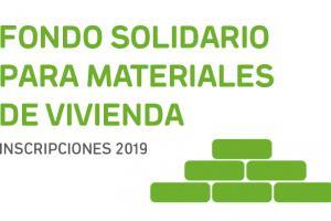 Fondo Solidario para Materiales de Vivienda